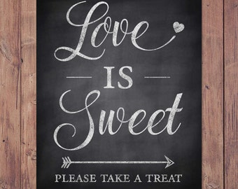 Wedding favor sign - Love is sweet please take a treat - wedding thank you sign - Rustic wedding sign - 8x10 - 5x7