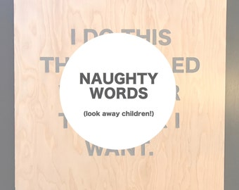 NAUGHTY WORDS wood + concrete sign | fits in IKEA Ribba 50x50cm frame