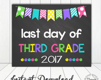 Last Day of Third Grade Sign Chalkboard Poster Photo Prop 11x14 Printable Instant Download Digital File