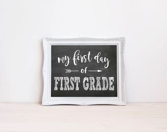 """First Day Of First Grade Chalkboard Sign    8""""x10"""" DIGITAL DOWNLOAD First Day Of School Chalkboard Printable    Back To School Photo Prop"""