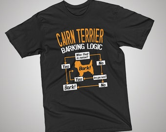 Cairn Terrier Barking Logic T-shirt