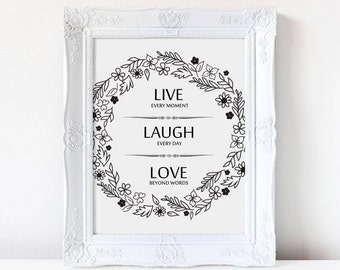 Live Laugh Love Digital Printable, Instant Download, Wall Art