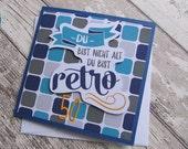 Grußkarte, Glückwunschkarte, Geburtstagskarte, Alter, Retro, runder Geburtstag, Männer, blau/grau von Frollein KarLa