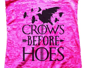 """Womens Burnout Tank Top """"Crows Before Hoes"""" Racerback Tank  - Gift 1767"""