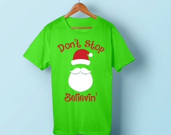 UPDATED! Don't Stop Believin', Santa, Christmas, SVG, Vinyl, Decal, Shirt Art, Heat Press, Cricut, Silhouette, Santa Claus, Cut File