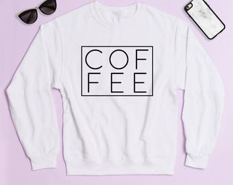 Free Shipping! Coffee Crewneck Sweatshirt, Women's Sweatshirt, Funny Sweatshirt, Gym Sweatshirt, Workout Sweatshirt