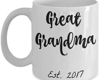 Great Grandma Gifts - Best Great Grandma Est. 2017 Coffee Mug - She Just Got Promoted to Great Grandma! 11 oz Cup - Grandparents Reveal Gift