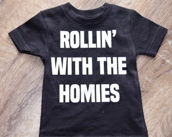 rollin with the homies | toddler tee