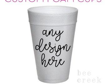 Personalized Party Cups - Custom Foam Cups - Monogram Foam Cups - Styrofoam Cups - Printed Cups - Wedding Foam Cups
