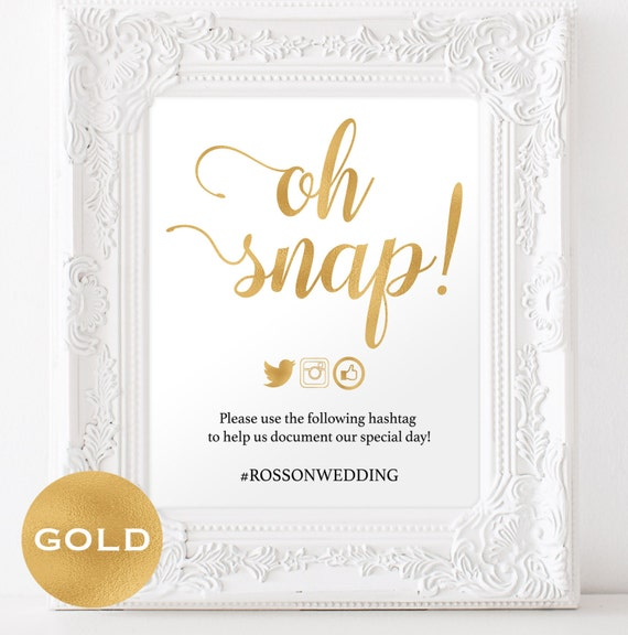 Oh Snap Wedding Sign - Sign Gold Foil Wedding - Instagram Hashtag Printable - Wedding Hashtag Sign - Downloadable wedding #WDH0231