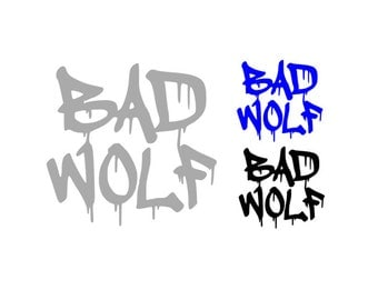 BAD WOLF, Dr Who Inspired Quality Vinyl Decal, Car Decal, Yeti Decal, Fandom Decal, Fan Art, Rose Tyler, Gifts