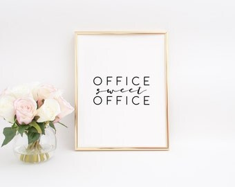 Office Sweet Office Office Sign PRINTABLE ART Women Gift Girl Boss Boss Lady Inspirational Print Office Decor Office Desk Girly Gift