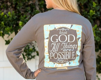 With God All Things Are Possible - Long Sleeve - Charcoal - Southern Darlin'