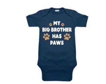 My Big Brother Has Paws Baby Onesie| dogs| Onesies| Baby Bodysuits| Boys Girls Onesies| Dog Sibling| Baby Onesie| Dog Onesie| Puppy Onesie|