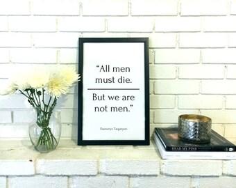 Game of Thrones Art - Feminist Gift - Feminist Poster Daenery Targaryen Quote Print Typography Print Khaleesi Wall Decor Feminist Art Print