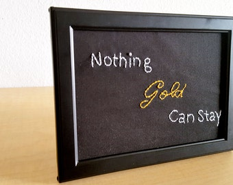 Robert Frost Nothing Gold Can Stay Poetry Art Nature Poem