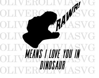 Rawr means I love you in Dinosaur Svg Cutting File Dinosaur Animal Svg Silhouette Cutting File Cricut Cutting File SVG DXF PNG File Dinosaur