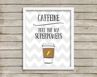 Coffee Print-Caffeine Print-Caffeine Fuel For My Superpowers Print-The Flash-Printable Art-Kitchen Print-Instant Download-Wall Art Decor