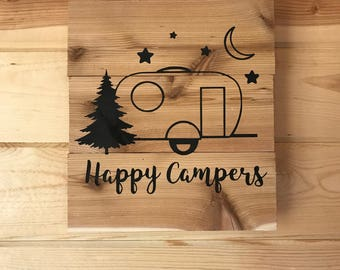 Happy Campers Cedar Wood Sign Handmade Camping Trailer Sign