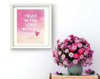 Nursery Art Print Watercolor Pink Girls Bible Verse Proverbs 3:5 DOWNLOAD