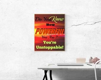 Unstoppable Digital Wall Art JPG 8x10