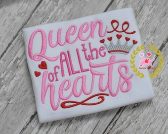 Valentines Appliqué Shirts - Valentines Shirt - Queen of all the hearts - Personalized Shirts Toddler Baby - 12 mo 18 mo 2t 3t 4t 5t 6 8