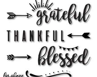 Grateful Thankful Blessed with flourishes & arrows - SVG, DXF, png, jpg digital cut file for Silhouette or Cricut