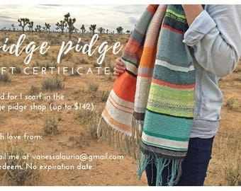 pidgepidge Gift Certificate | Modern Woven Unisex Scarf | Handwoven Colorful Heirloom | Boho Chic Gift for Her | pidge pidge Woven Accessory