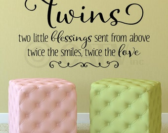 Twins two little blessings sent from above twice the smiles twice the love vinyl lettering wall decal sticker