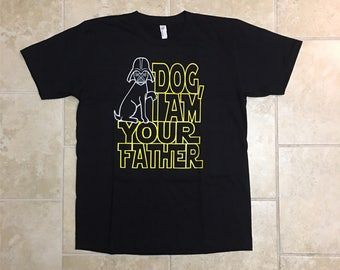 Funny pet gift, mens tshirt, graphic tee, I am Your Father, dad tshirt, men tshirt, Dog Father, pet dad, star wars, dogs, rctees, for him