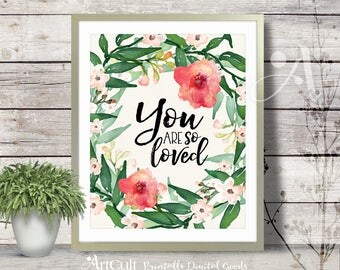 ArtCult printable artworks YOU ARE So LOVED inspiration quote watercolor art digital print instant download for teen room home decoration