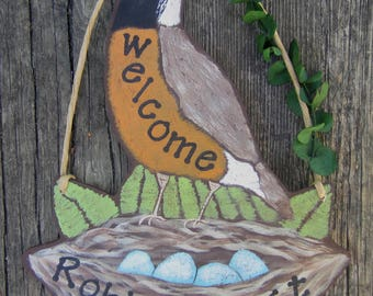 ROBIN WELCOME Custom Wood Sign - Original Hand Painted Hand Crafted - Robbins Last Name Option