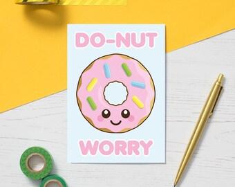 Donut Worry Greeting Card, positive card, encouragement card, positive illustration, fun food illustration, happy thoughts, positive card