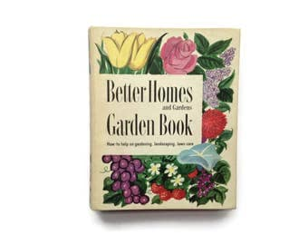 Better Homes and Gardens - Garden Book - How To Help on Gardening, Landscaping, Lawn Care - Vintage Gardening Book - Hardcover Garden 1954