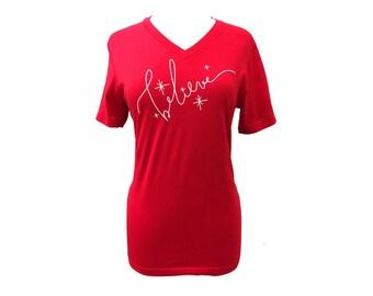 Believe Shirt  Christmas Shirt SALE Christian Shirt Red /  White Glitter T Shirt  Ladies  or Black with Silver Glitter V Neck