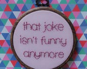 That joke isn't funny anymore - hand embroidery of The Smiths lyrics hoop wall decor
