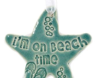 I'm On Beach Time gift for friend coastal ornament beach gift hostess gift birthday gift gift for her Christmas ornaments beach ornaments