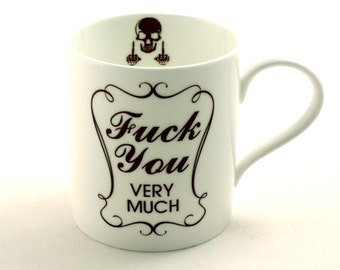 Fuck You Very Much Mug Fine Bone China Tea or Coffee Swear Words Mature Language Adult  White Fun Funny Birthday Present Gift
