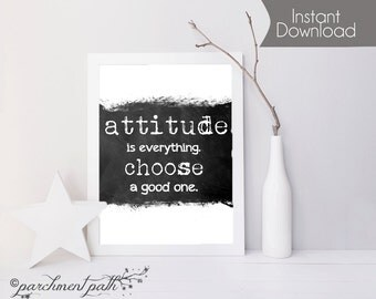 Attitude is Everything Wall Art - Wall Decor, Quote, Inspirational Art, Poster, Print - Instant Download