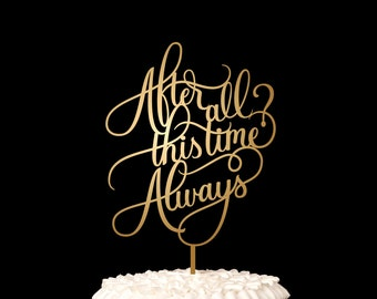 After All This Time Always - Harry Potter Wedding Cake Topper