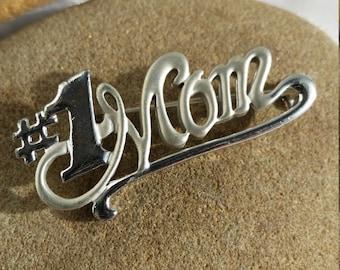 Silver Tone #1 Mom Pin