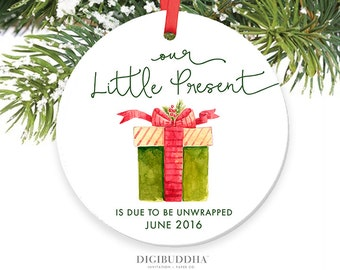 Our Little Present Is Due To Be Unwrapped Ornament Expecting Parent Ornament New Baby Pregnancy Announcement Ornament Personalized Ornament