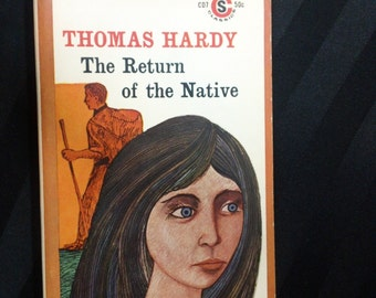 a literary analysis of the return of the native by thomas hardy The return of the native is a work by thomas hardy now brought to you in this new edition of the timeless classic.