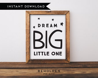 Digital Download, Dream Big Little One, Nursery Printable, Nursery Wall Art, Baby boy nursery, Baby girl nursery, Baby Room Wall Art