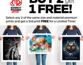 LIMITED TIME Buy 2 of any Same Size and Material Prints and get 1 FREE of same size and material - Biggers is Better Promotion