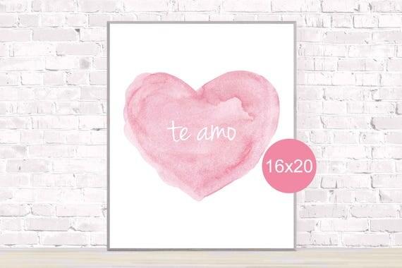 Spanish Language Poster; Te Amo, 16x20