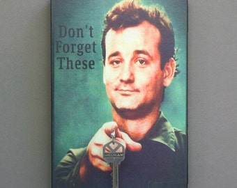 "Key Holder BILL MURRAY Key Holder & Wood Mounted Wall Art ""Don't Forget These"" Bill Murray PERSONALIZE! 2 sizes"