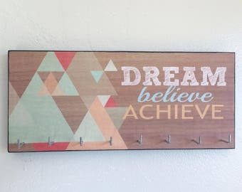 "Race Medal Holder /  Race Medal Hanger. ""Dream Believe Achieve"" Wood Wall Mounted Wood Organizer. CUSTOMIZATION Available"