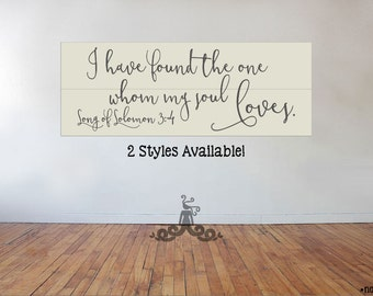 Custom Aged Pallet Style Sign - Song of Solomon 3:4 - Room Wall Hanging - 2 Styles - Rustic Home Sign