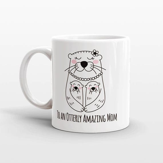 Mom Valentines Day Gift for Mom from Kids from Daughter from Son Mom Mug Otter Mug Mom Birthday Gift for Mom Gift Mom Coffee Mug for Mom